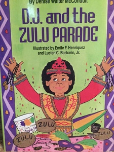 D.J. and the Zulu Parade by Denise McConduit