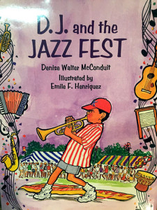 D.J. and the Jazz Fest by Denise McConduit